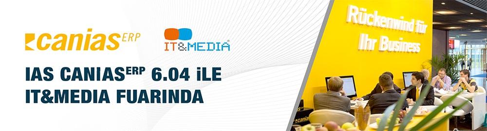 IAS CANIAS ERP 6.04 ile IT&Media Fuarında
